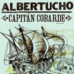 Capitan Cobarde Albertucho