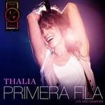 Primera Fila... Un Año Despues (Edicion Argentina) Thalia