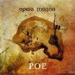 Poe Opera Magna