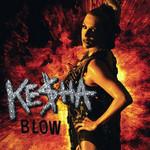 Blow (Cd Single) Ke$ha