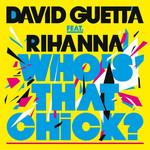Who's That Chick (Featuring Rihanna) (Cd Single) David Guetta