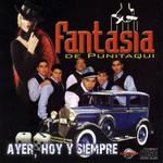 Ayer, Hoy Y Siempre Grupo Fantasia