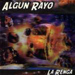 Algun Rayo La Renga