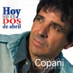 Hoy No Es 2 De Abril Ignacio Copani