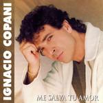 Me Salva Tu Amor Ignacio Copani