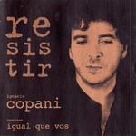 Resistir Ignacio Copani
