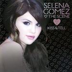 Kiss & Tell (Japanese Edition) Selena Gomez & The Scene