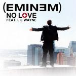 No Love (Featuring Lil Wayne) (Cd Single) Eminem