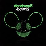 4x4=12 Deadmau5