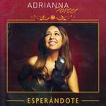 Esperandote Adrianna Foster
