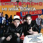 Mi Niña Bonita Reloaded Chino & Nacho