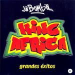 La Bomba (Grandes Exitos) King Africa