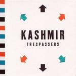 Trespassers Kashmir