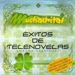 Muchachitas: Exitos De Telenovelas Lorena Tassinari