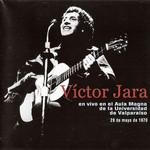 En Vivo En El Aula Magna De La Universidad De Valparaiso Victor Jara