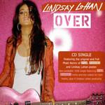 Over Cd2 (Cd Single) Lindsay Lohan