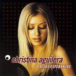 Falsas Esperanzas (Cd Single) Christina Aguilera