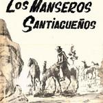 Los Manseros Santiagueños Los Manseros Santiagueños