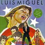 Ya Nunca Mas Luis Miguel