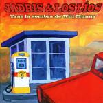 Tras La Sombra De Will Munny Jadris & Los Lios