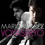 Voy A Ser Yo Mario Alvarez