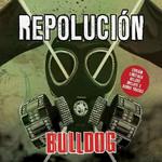 Repolucion (Edicion De Lujo) Bulldog