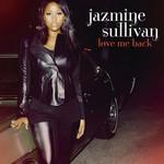 Love Me Back Jazmine Sullivan