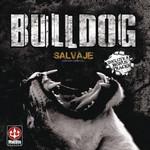 Salvaje (Edicion Especial) Bulldog