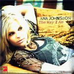 The Way I Am Ana Johnsson