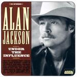 Under The Influence Alan Jackson