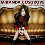 High Maintenance Miranda Cosgrove