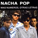 Mas Numeros, Otras Letras Nacha Pop