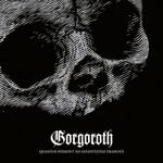 Quantos Possund At Satanitatem Trahunt Gorgoroth