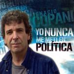 Yo Nunca Me Meti En Politica Ignacio Copani