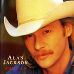 Who I Am (15 Canciones) Alan Jackson