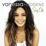 Say Ok (Cd Single) Vanessa Hudgens