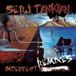 Imperfect Remixes Serj Tankian