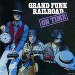On Time Grand Funk Railroad