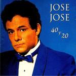 40 Y 20 Jose Jose