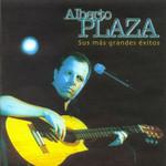 Sus Mas Grandes Exitos Alberto Plaza