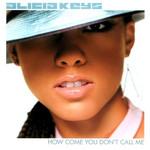 How Come You Don't Call Me (Cd Single) Alicia Keys