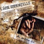 Als Die Liebe Starb L'ame Immortelle
