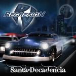 Santa Decadencia Regresion