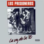 La Voz De Los '80 Los Prisioneros
