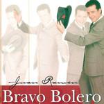 Bravo Bolero Juan Ramon