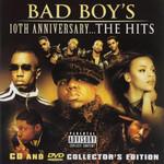 10th Anniversary... The Hits Bad Boy's