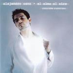 El Alma Al Aire (Edicion Especial) Alejandro Sanz