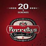 20 Y Serenos Porretas