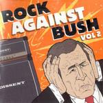 Rock Against Bush Volume 2