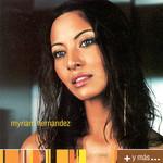 + Y Mas... Myriam Hernandez